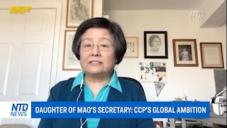Daughter of Mao's Secretary: CCP'S Global Ambition