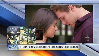 Mojo in the Morning: 1 in 5 moms don't like son's girlfriends