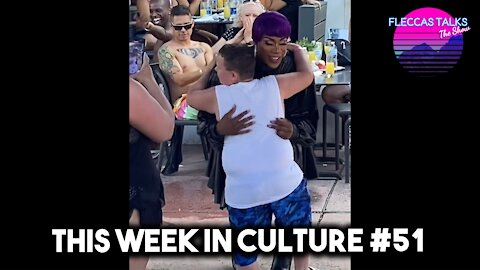 THIS WEEK IN CULTURE #51