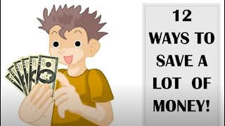 12 Ways To Save A Lot Of Money