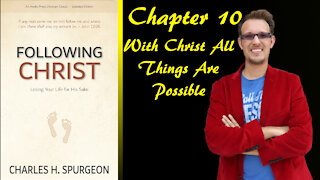 Following Christ Chapter 10 With Christ All Things Are Possible