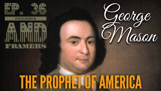 George Mason: The Prophet of America - Episode 36