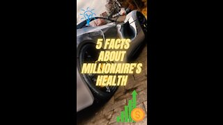 🔴 5 FACTS about MILLIONAIRE'S HEALTH