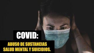 Lo que han causado los encierros por COVID: abuso de sustancias, salud mental y suicidios.