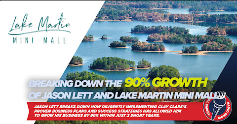 Clay Clark Case Study | Breaking Down the 90% Growth of Jason Lett and Lake Martin Mini Mall