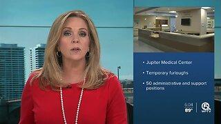 Jupiter Medical Center furloughs 50 employees