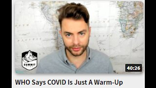 WHO Says COVID Is Just A Warm-Up