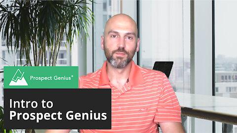 Intro to Prospect Genius