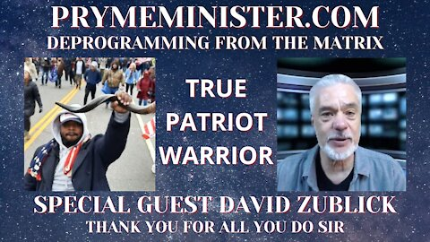 PRYMEMINISTER.COM W/ SPECIAL GUEST DAVID ZUBLICK _ DEPROGRAMMING FROM THE MATRIX
