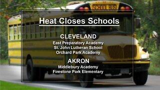 Concerns over heat closes schools