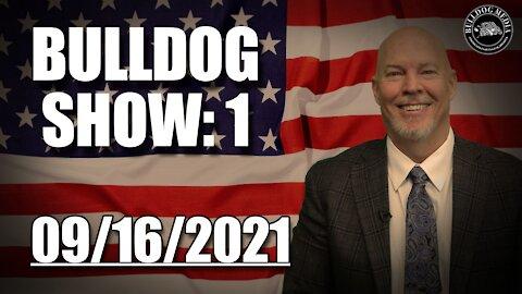 Bulldog Show 1 | September 16, 2021