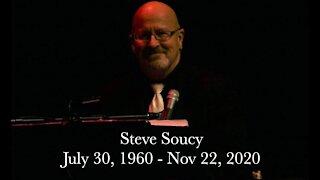 Steve Soucy Tribute