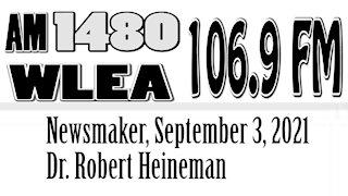 Wlea Newsmaker, September 3, 2021, Dr. Robert Heineman
