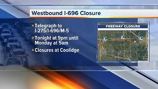 Weekend closures on Westbound I-696