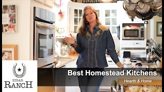 Best Homestead Kitchens - What You Need In A Homestead Kitchen