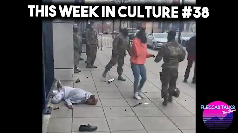 THIS WEEK IN CULTURE #38
