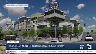 Old Palomar Hospital redevelopment begins Friday