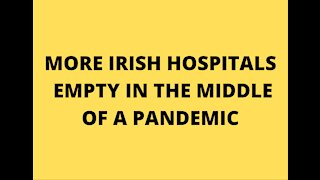 Irish Hospitals Are Empty