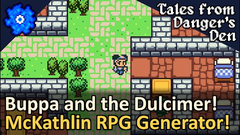 Buppa and the Wooden Dulcimer! Randomly Generated RPG! Tales from Danger's Den by McKathlin