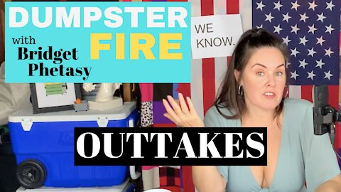 Dumpster Fire 71 - Outtakes