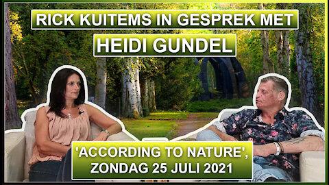 Rick Kuitems in gesprek met Heidi Gundel, Hartevrouw. 'According To Nature', zondag 25 juli 2021