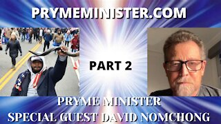 PRYMEMINISTER.COM W/ SPECIAL GUEST DAVID NOMCHONG - DEPROGRAMMING FROM THE MATRIX - PART 2