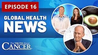 Global Health News Episode #16 || Dr. Mercola Interview | Avocado Health Benefits