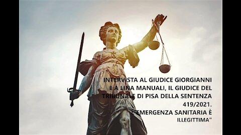 La nostra intervista a Giorgianni e a Lina Manuali, il Giudice della famosa sentenza di Pisa