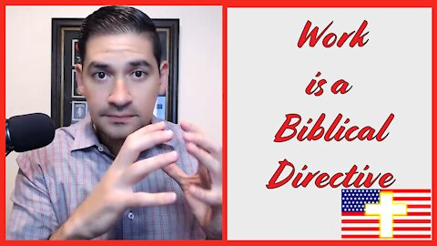Work is a Biblical Directive