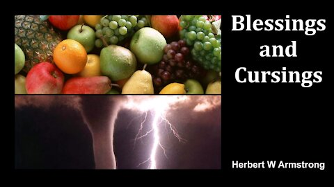 Blessings and Cursings - Herbert W Armstrong - Radio Broadcast