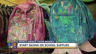 Don't Waste Your Money: Start saving on school supplies