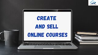 Create And Sell Online Courses - Tools To Build And Sell Online Courses