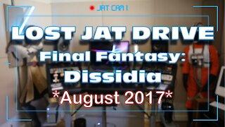 Lost JAT Drive: The Final Fantasy Dissidia Drive Home