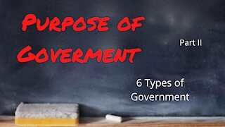 Purpose of Government Part 2