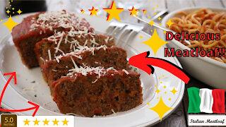 Italian Meatloaf - Amazingly Delicious Recipe