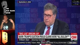 Remember When Bill Barr Had MANY Questions About Voter Fraud