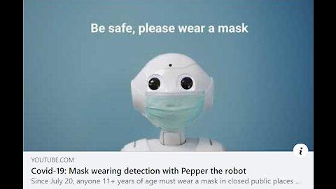 Pepper the Robot, 😷 HUMAN MASK ENFORCER😷, Reverse Speech Analysis- More info in Description Box Below