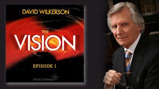 Economic Confusion - David Wilkerson - The Vision - Episode 1
