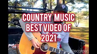 COUNTRY MUSIC BEST VIDEO OF 2021