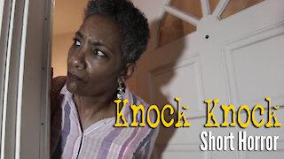 Knock Knock (Short Horror Film)