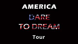 AMERICA DARE TO DREAM TOUR Introduction | Joseph James