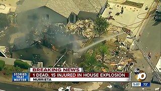 1 dead, 15 injured in Murrieta house explosion