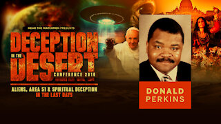 Deception in the Desert Conference: Donald Perkins on Bible Prophecy, Hope, Commitment and Deception