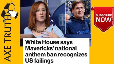 White House says Mavericks' national anthem ban recognizes US failings
