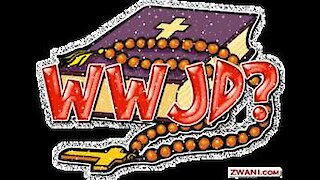 Remember WWJD? Think About it!