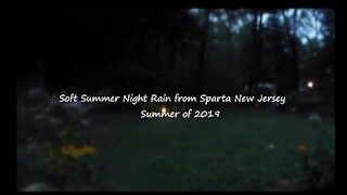 2 Hours of Soft Summer Night Rain from Sparta New Jersey