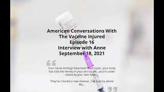 Episode 16 – American Conversations With Vaccine Injured – Interview With Anne