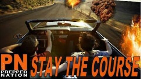 SHTF is Here - Stay the Course!