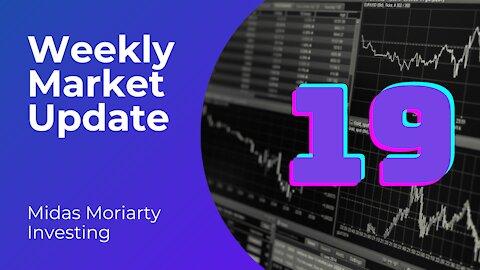 Weekly Market Update #19