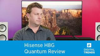Hisense H8G Quantum Review... Part 1